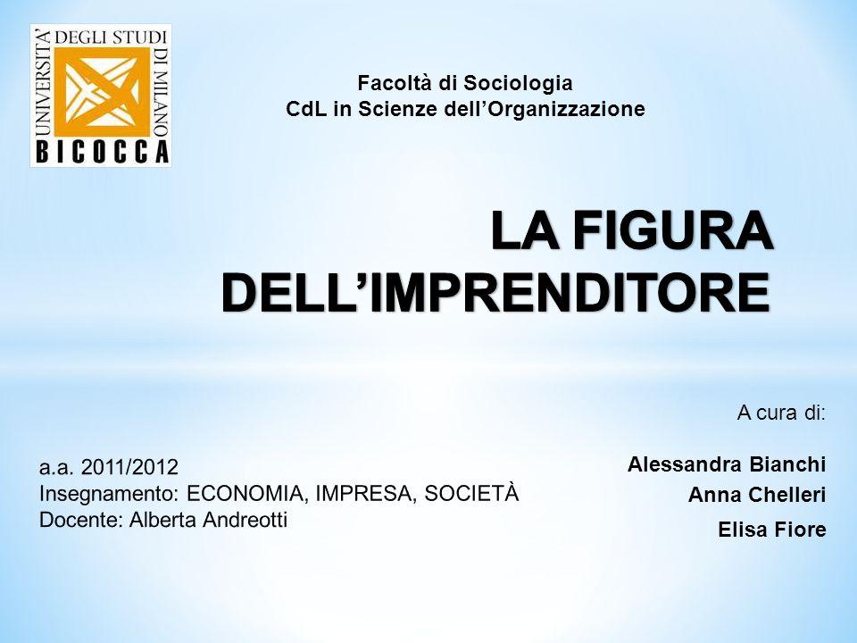 A cura di: Alessandra Bianchi Anna Chelleri Elisa Fiore Facoltà di Sociologia CdL in Scienze dell'Organizzazione