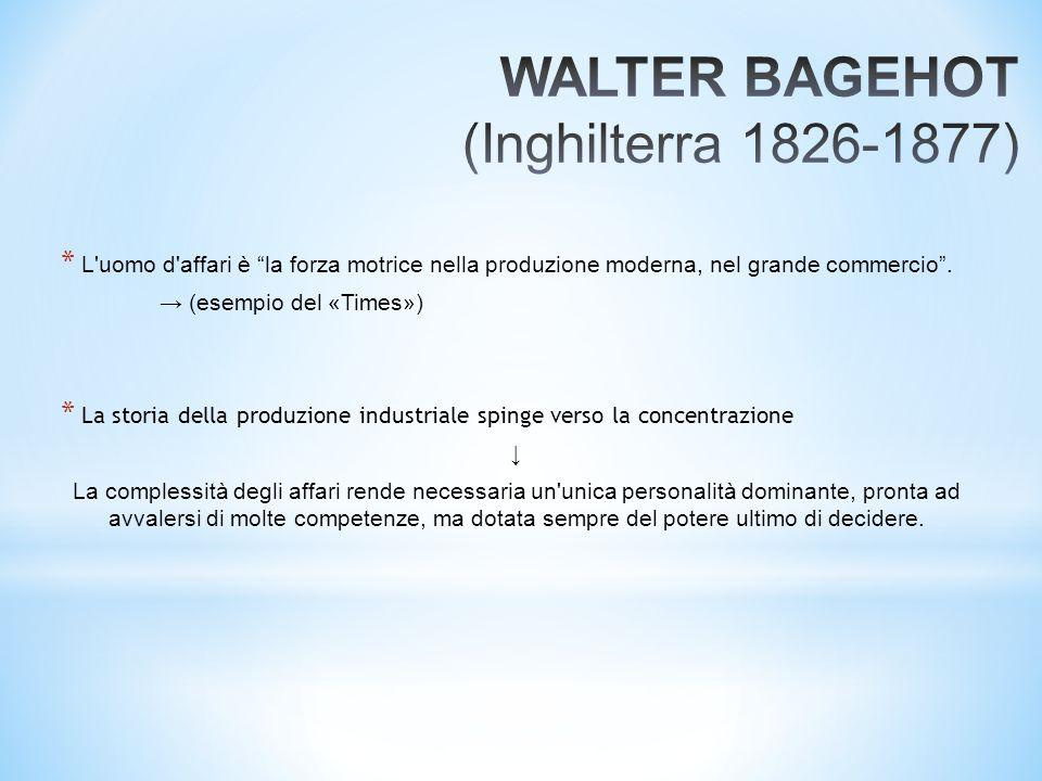 """* L'uomo d'affari è """"la forza motrice nella produzione moderna, nel grande commercio"""". → (esempio del «Times») * La storia della produzione industrial"""