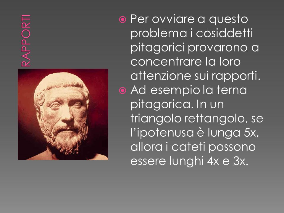  Tuttavia intorno al 430 a.C.venne scoperta l'incommensurabilità.
