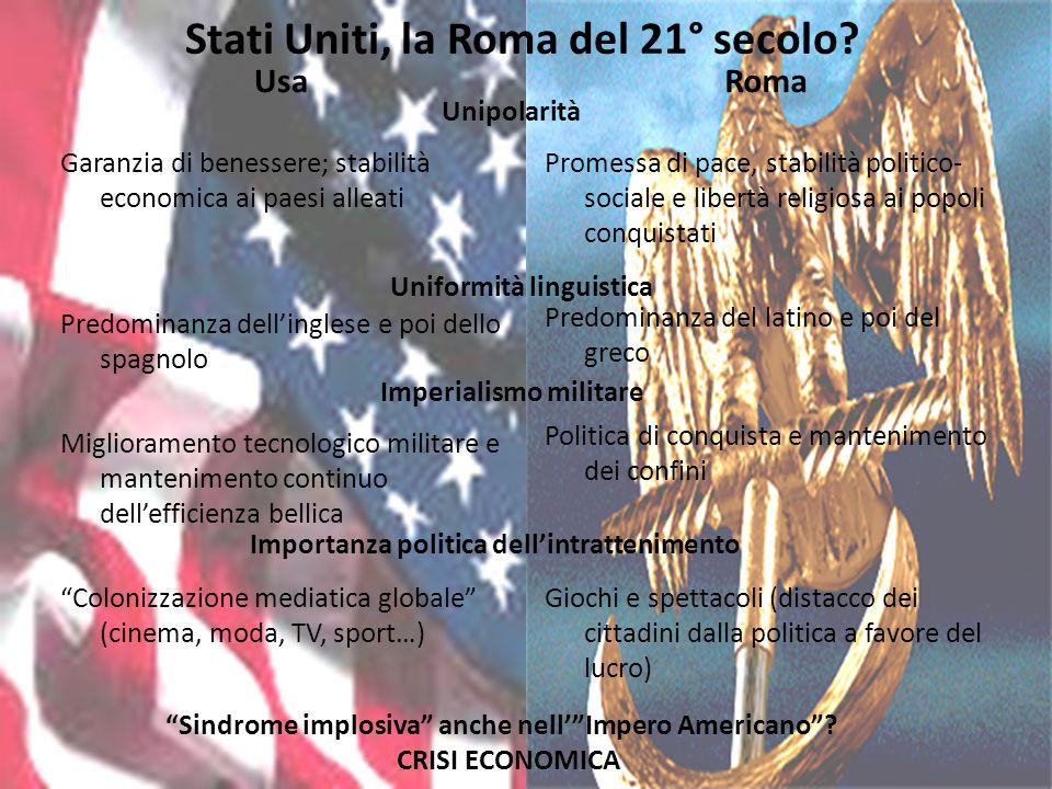 Stati Uniti, la Roma del 21° secolo.