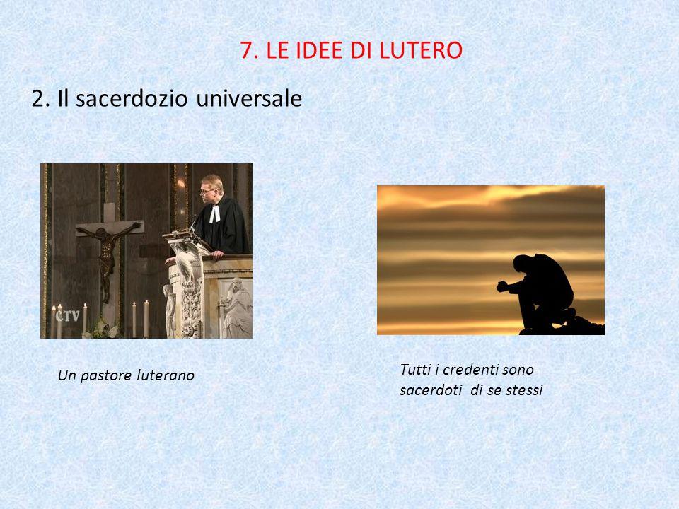 7.LE IDEE DI LUTERO 2.