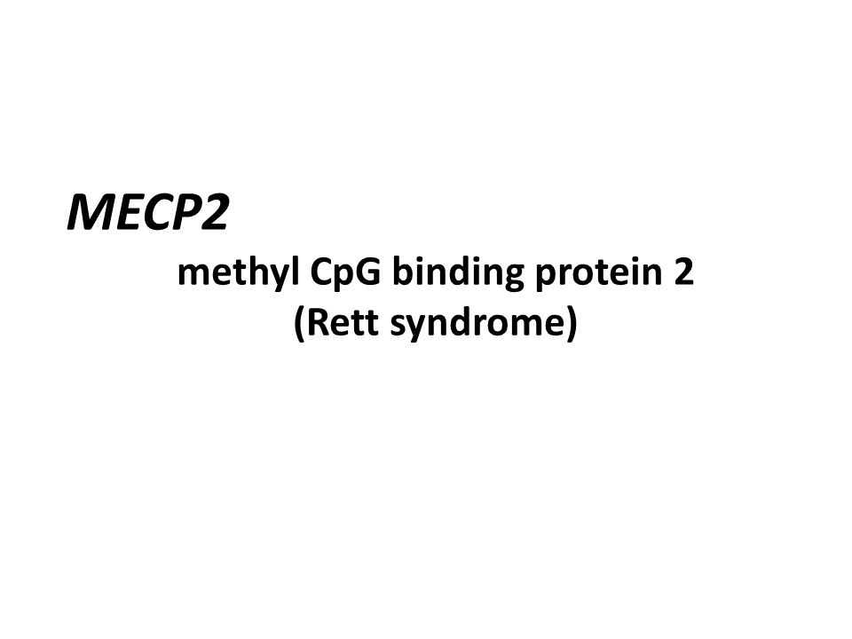MECP2 methyl CpG binding protein 2 (Rett syndrome)