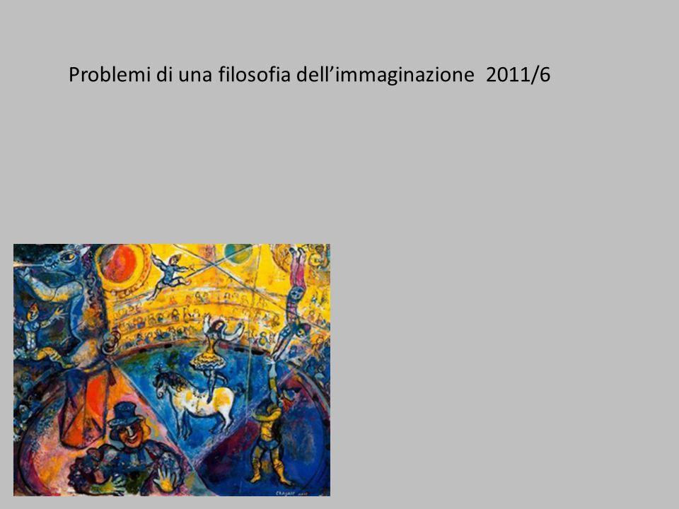 Problemi di una filosofia dell'immaginazione 2011/6
