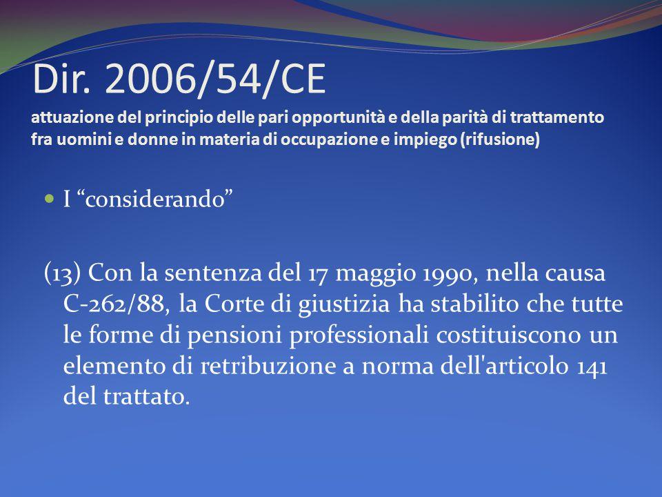 Dir. 2006/54/CE attuazione del principio delle pari opportunità e della parità di trattamento fra uomini e donne in materia di occupazione e impiego (