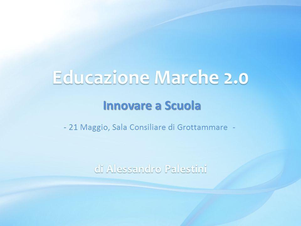 Innovare a Scuola Innovare a Scuola - 21 Maggio, Sala Consiliare di Grottammare -