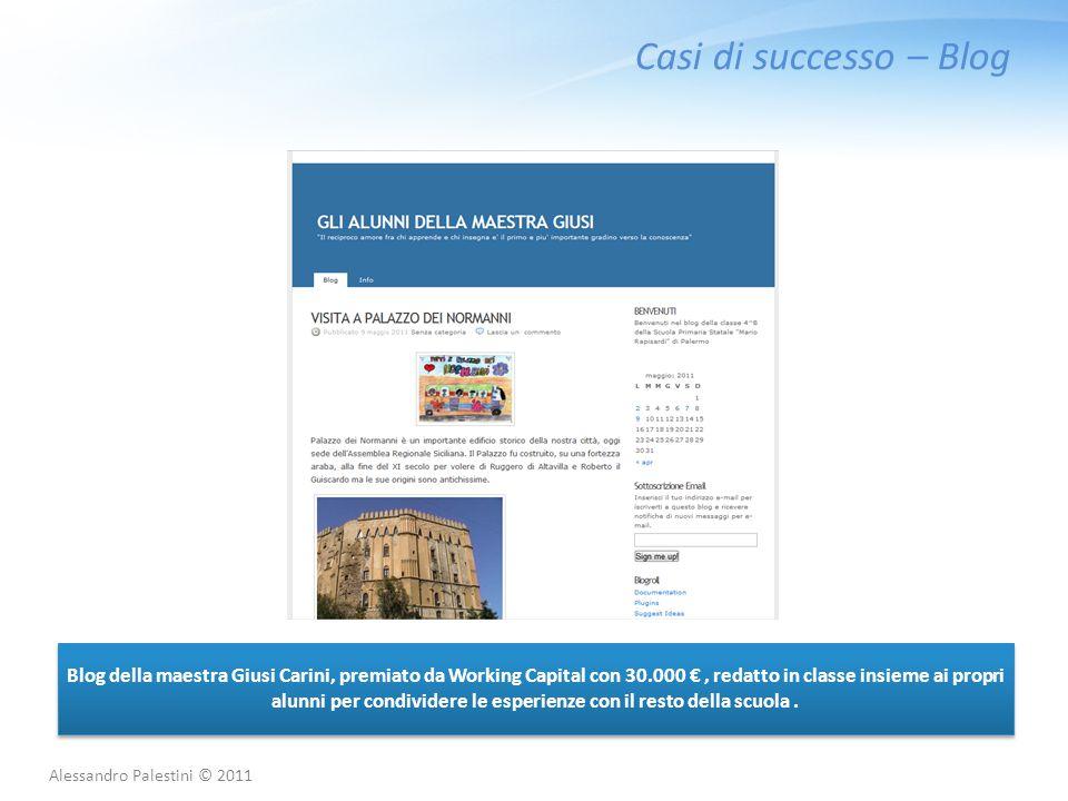 Casi di successo – Blog Blog della maestra Giusi Carini, premiato da Working Capital con 30.000 €, redatto in classe insieme ai propri alunni per cond