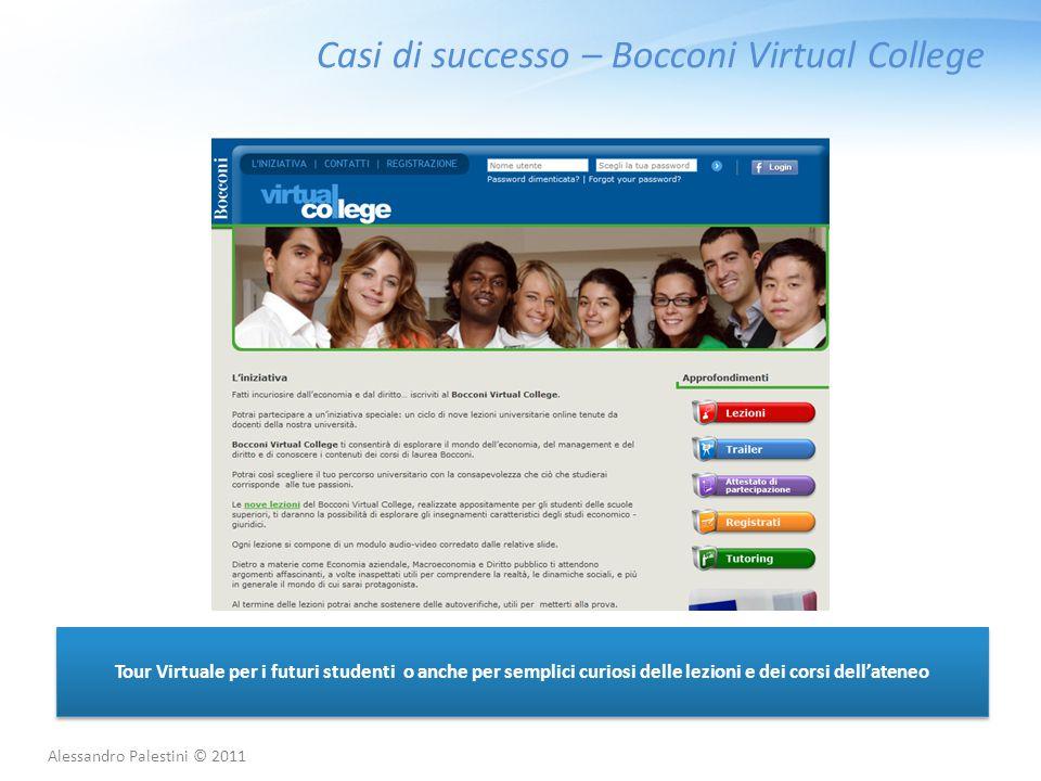 Casi di successo – Bocconi Virtual College Tour Virtuale per i futuri studenti o anche per semplici curiosi delle lezioni e dei corsi dell'ateneo Ales