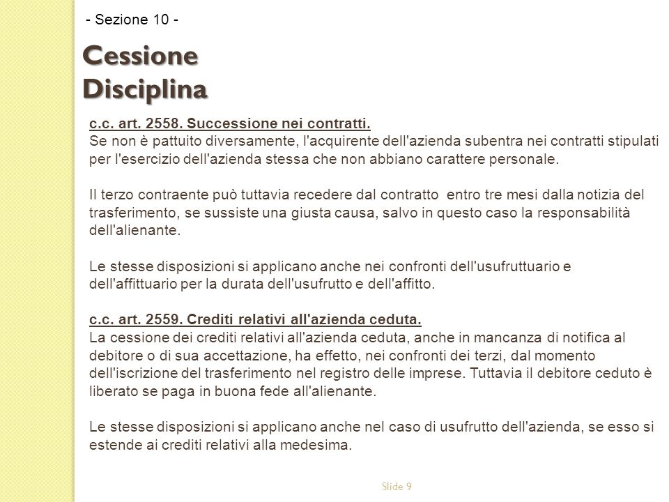 Slide 9 c.c. art. 2558. Successione nei contratti.
