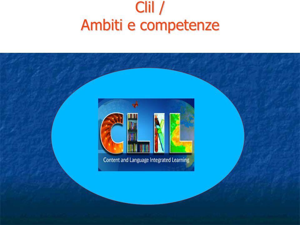 Clil / Ambiti e competenze