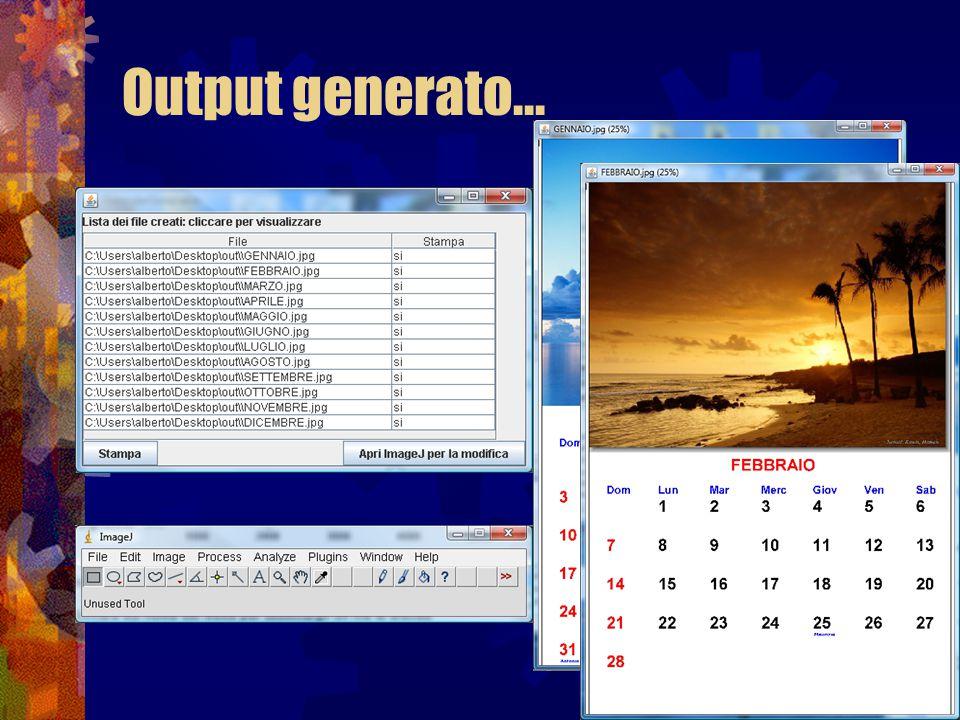Output generato...