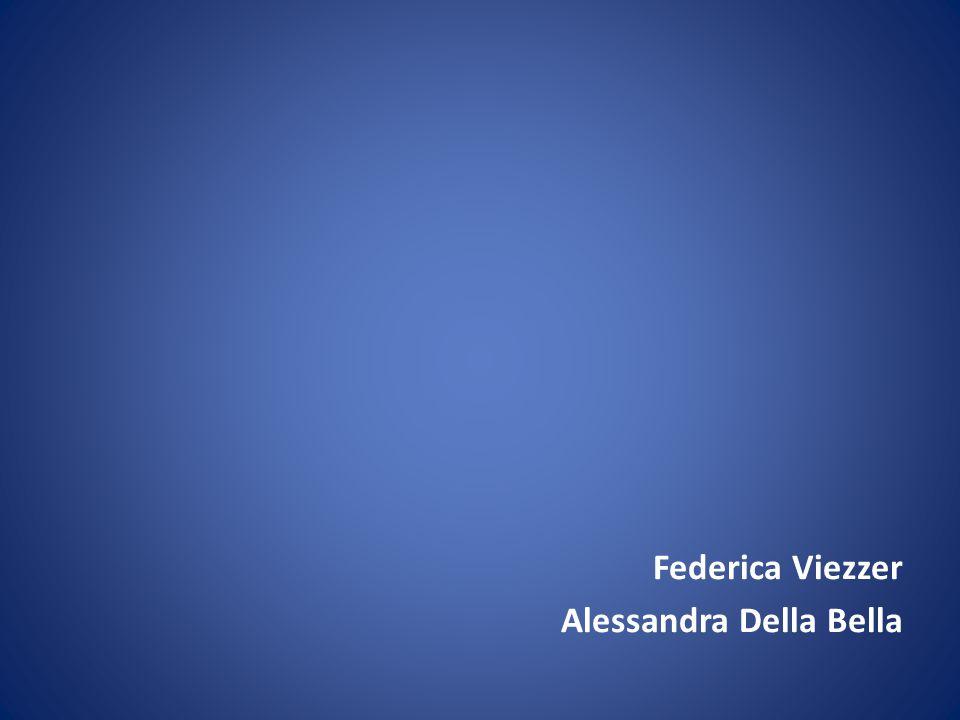 Federica Viezzer Alessandra Della Bella