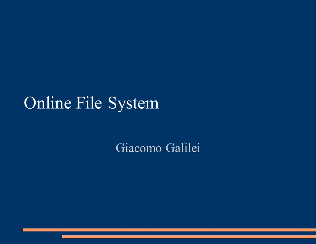 Online File System Giacomo Galilei