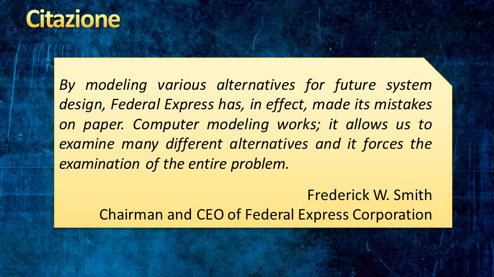 By modeling various alternatives for future system design, Federal Express has, in effect, made its mistakes on paper.