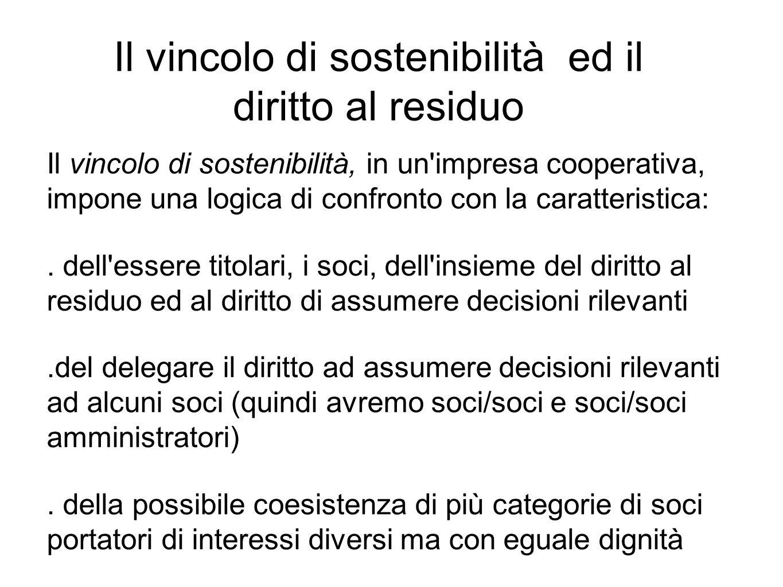 Il vincolo di sostenibilità, in un impresa cooperativa, impone una logica di confronto con la caratteristica:.