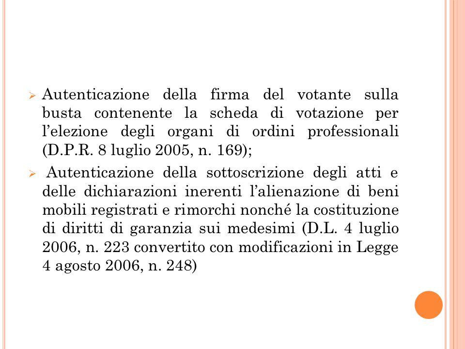  Autenticazione della firma del votante sulla busta contenente la scheda di votazione per l'elezione degli organi di ordini professionali (D.P.R. 8 l