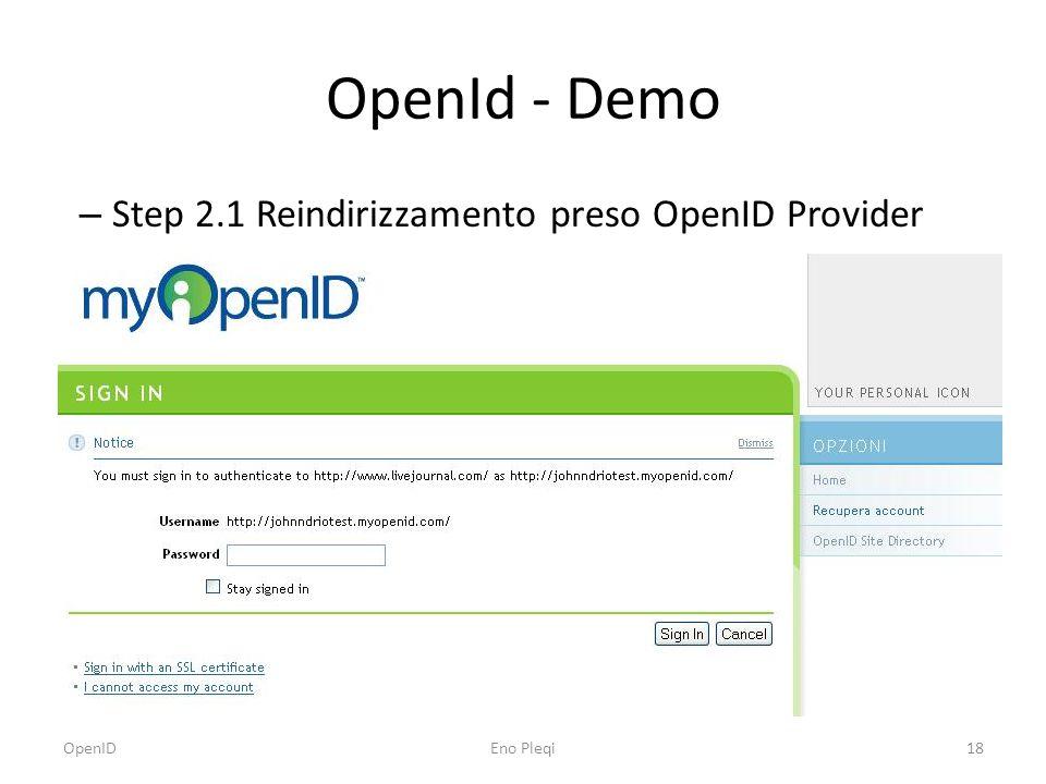 OpenId - Demo – Step 2.1 Reindirizzamento preso OpenID Provider OpenIDEno Pleqi18
