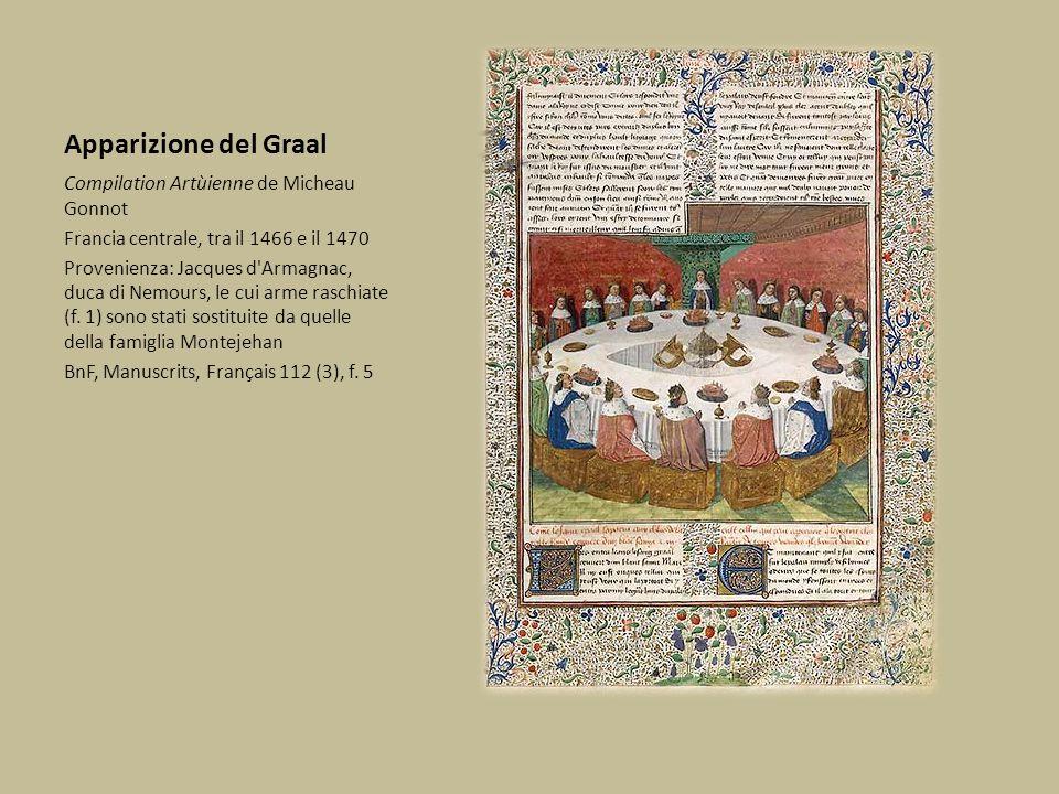 Apparizione del Graal Compilation Artùienne de Micheau Gonnot Francia centrale, tra il 1466 e il 1470 Provenienza: Jacques d'Armagnac, duca di Nemours