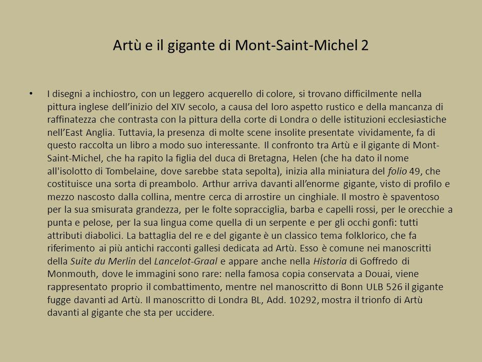 Artù e il gigante di Mont-Saint-Michel 2 I disegni a inchiostro, con un leggero acquerello di colore, si trovano difficilmente nella pittura inglese d