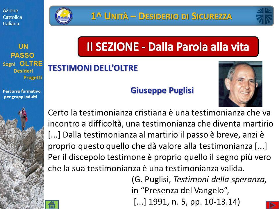 Percorso formativo per gruppi adulti Azione Cattolica Italiana UN PASSO Sogni OLTRE Desideri Progetti Percorso formativo per gruppi adulti 1^ U NITÀ –