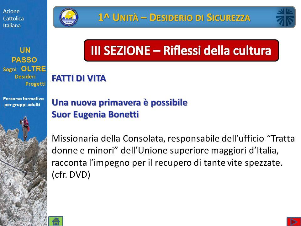 Percorso formativo per gruppi adulti FATTI DI VITA Una nuova primavera è possibile Suor Eugenia Bonetti Missionaria della Consolata, responsabile dell