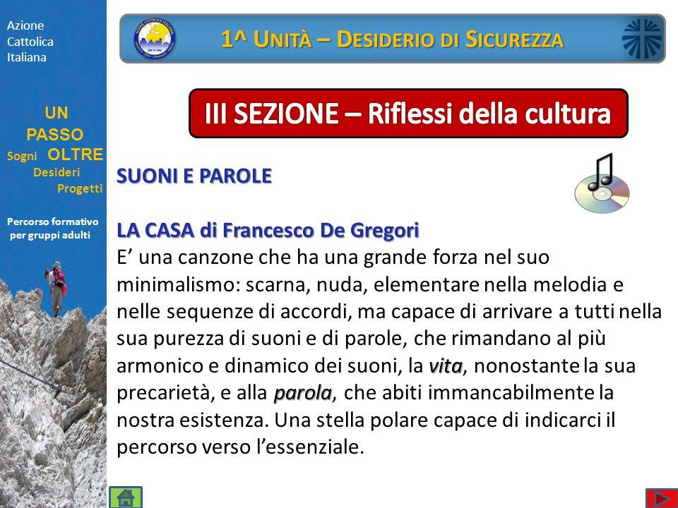 Percorso formativo per gruppi adulti SUONI E PAROLE LA CASA di Francesco De Gregori vita parola E' una canzone che ha una grande forza nel suo minimal