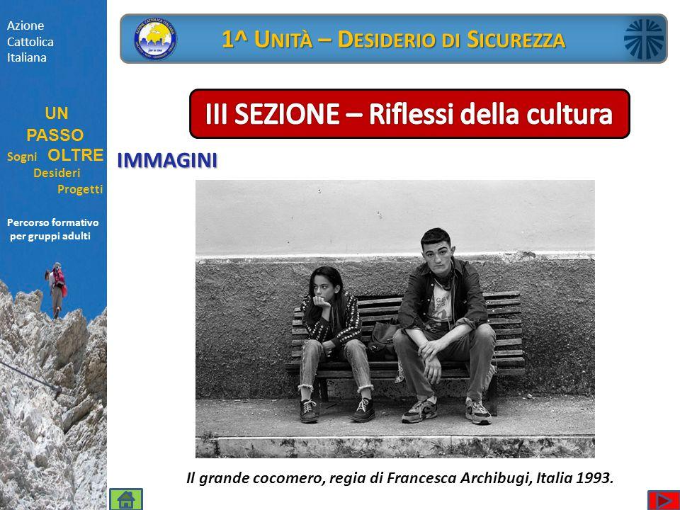 Percorso formativo per gruppi adulti IMMAGINI Azione Cattolica Italiana UN PASSO Sogni OLTRE Desideri Progetti Percorso formativo per gruppi adulti 1^