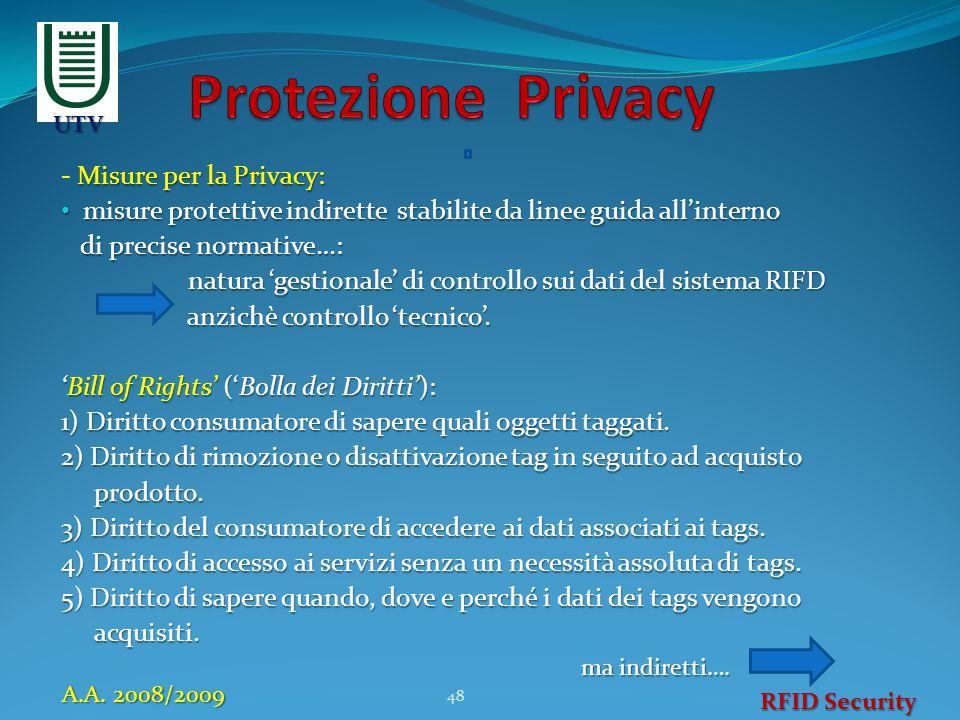 Misure per la Privacy: - Misure per la Privacy: misure protettive indirette stabilite da linee guida all'interno misure protettive indirette stabilite