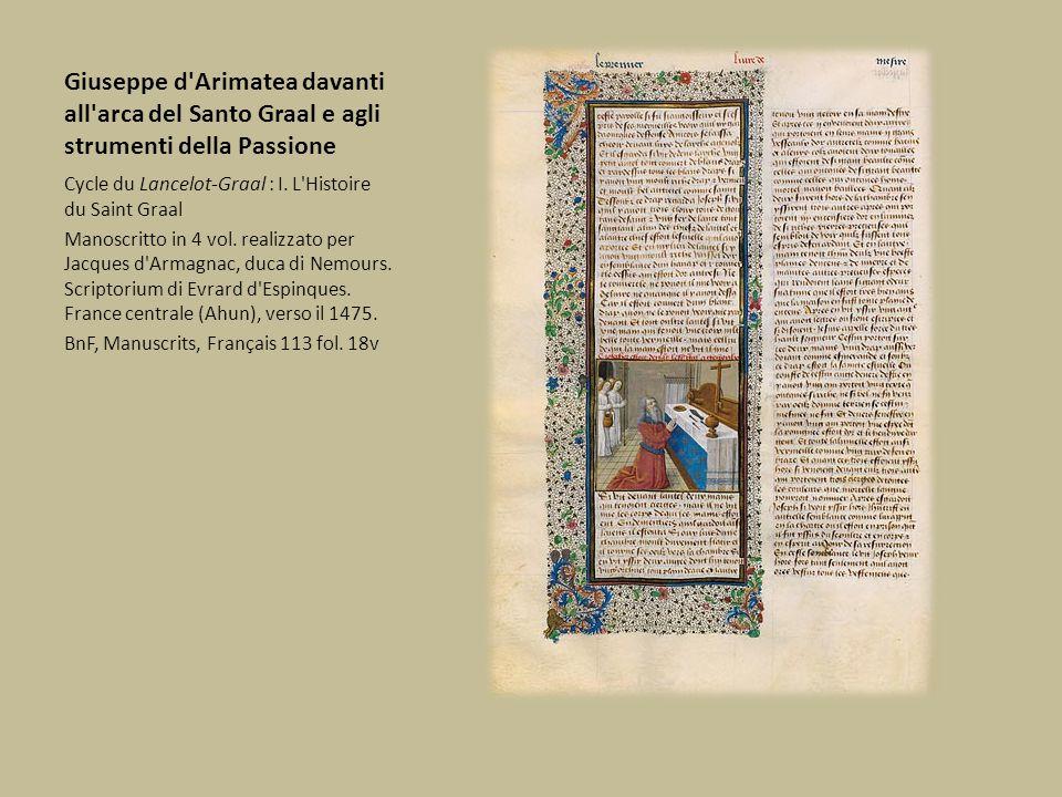 Giuseppe d'Arimatea davanti all'arca del Santo Graal e agli strumenti della Passione Cycle du Lancelot-Graal : I. L'Histoire du Saint Graal Manoscritt