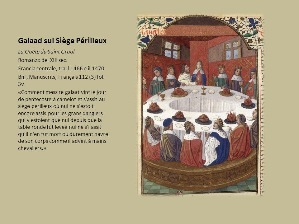 Galaad sul Siège Périlleux La Quête du Saint Graal Romanzo del XIII sec. Francia centrale, tra il 1466 e il 1470 BnF, Manuscrits, Français 112 (3) fol