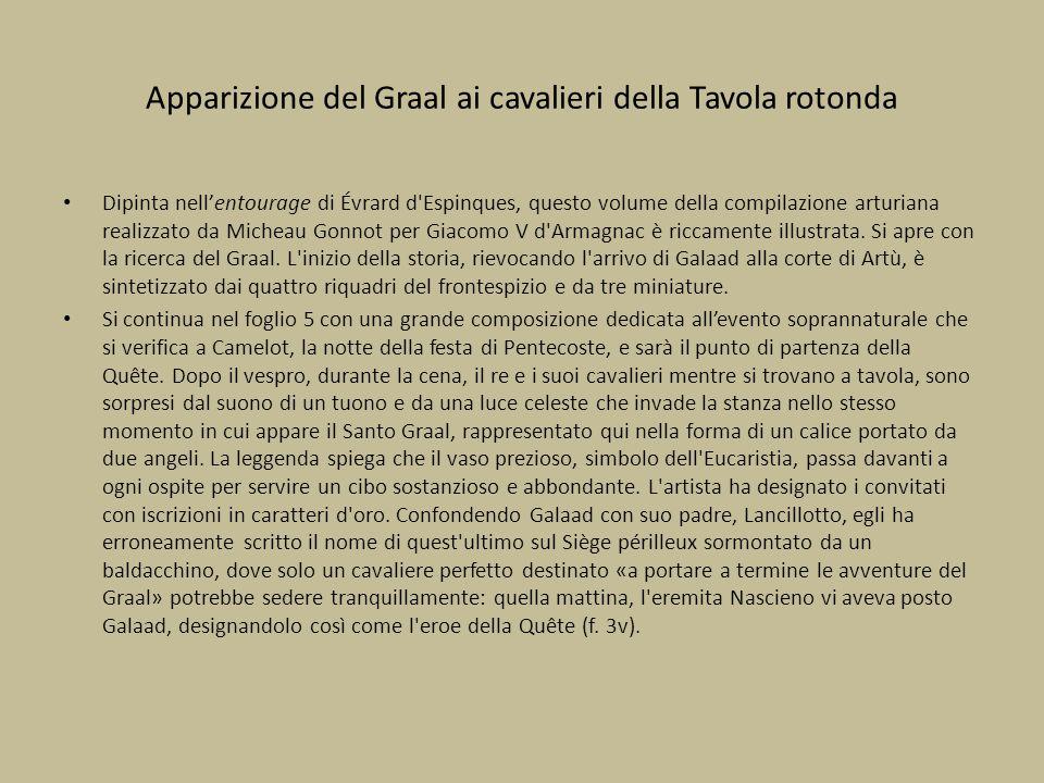 Apparizione del Graal ai cavalieri della Tavola rotonda Dipinta nell'entourage di Évrard d'Espinques, questo volume della compilazione arturiana reali