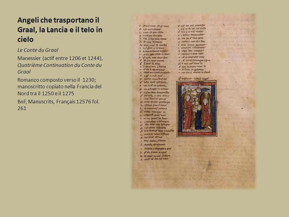 Angeli che trasportano il Graal, la Lancia e il telo in cielo Le Conte du Graal Manessier (actif entre 1206 et 1244), Quatrième Continuation du Conte