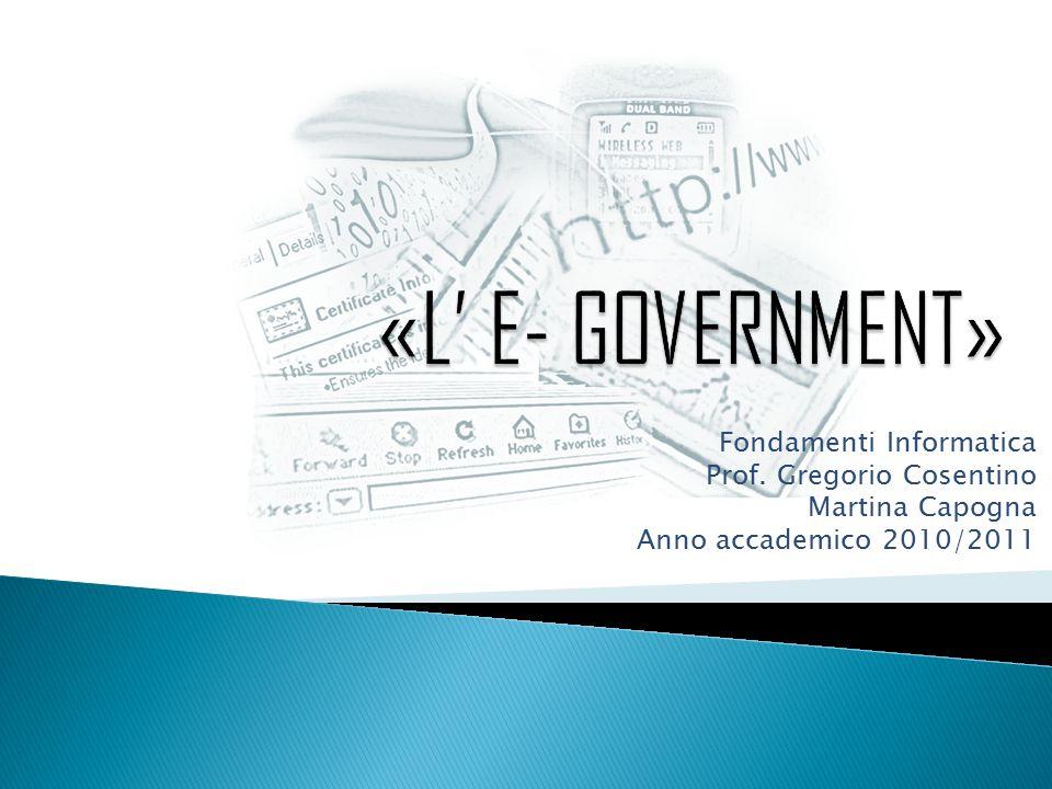 Fondamenti Informatica Prof. Gregorio Cosentino Martina Capogna Anno accademico 2010/2011