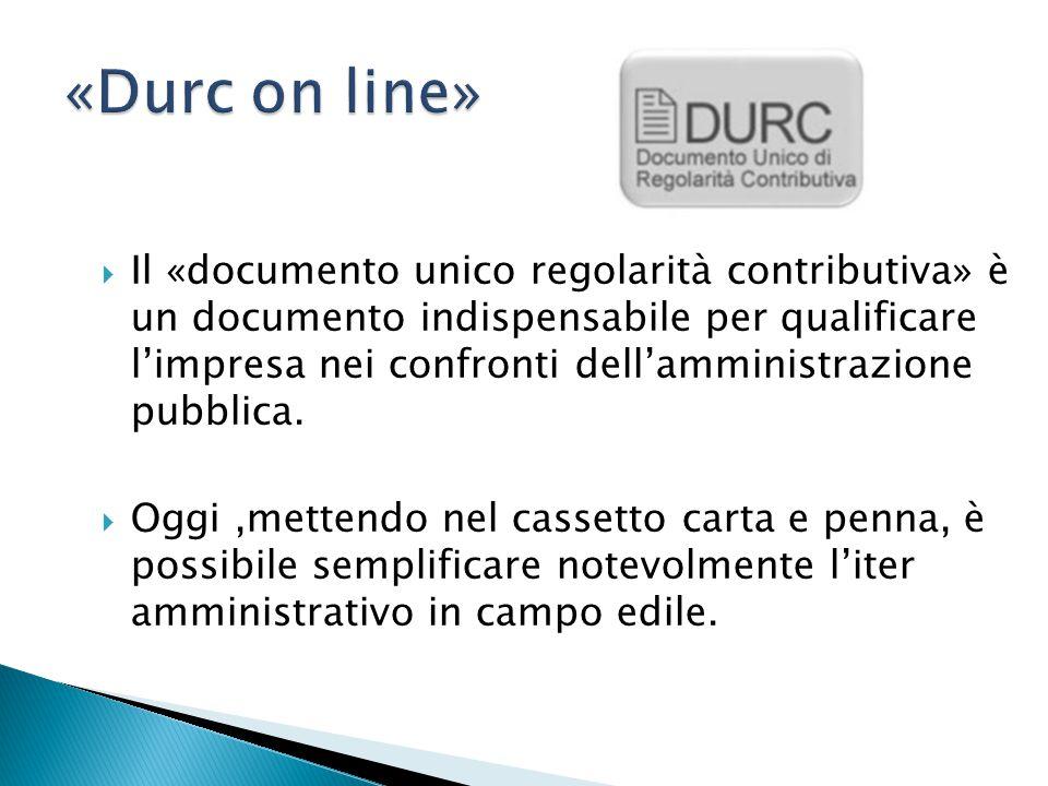  Il «documento unico regolarità contributiva» è un documento indispensabile per qualificare l'impresa nei confronti dell'amministrazione pubblica.