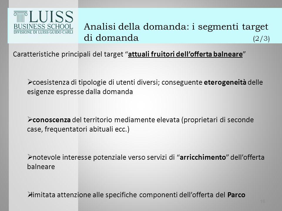 """Analisi della domanda: i segmenti target di domanda (2/3) Caratteristiche principali del target """"attuali fruitori dell'offerta balneare""""  coesistenza"""