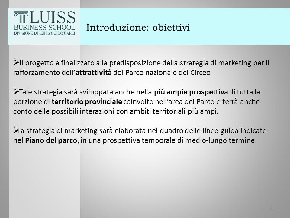 Introduzione: obiettivi  Il progetto è finalizzato alla predisposizione della strategia di marketing per il rafforzamento dell'attrattività del Parco