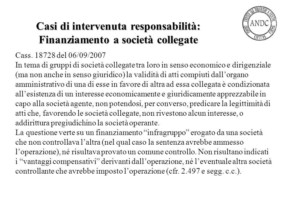 Cass. 18728 del 06/09/2007 In tema di gruppi di società collegate tra loro in senso economico e dirigenziale (ma non anche in senso giuridico) la vali