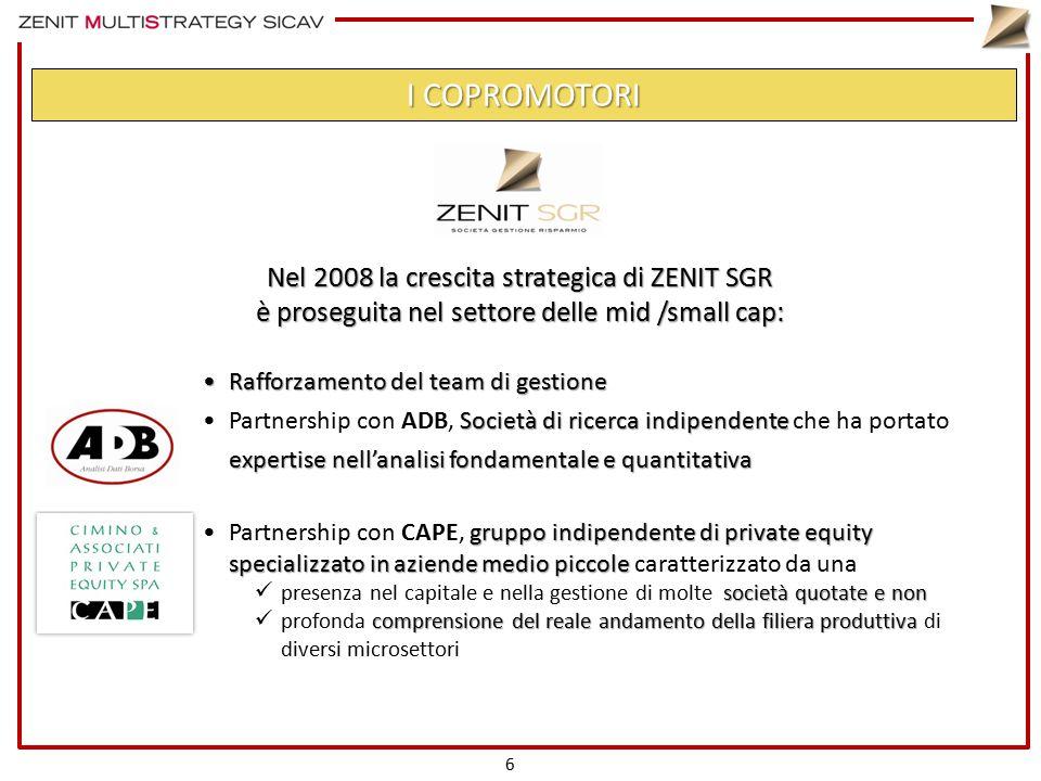 Nel 2008 la crescita strategica di ZENIT SGR è proseguita nel settore delle mid /small cap: Rafforzamento del team di gestioneRafforzamento del team d
