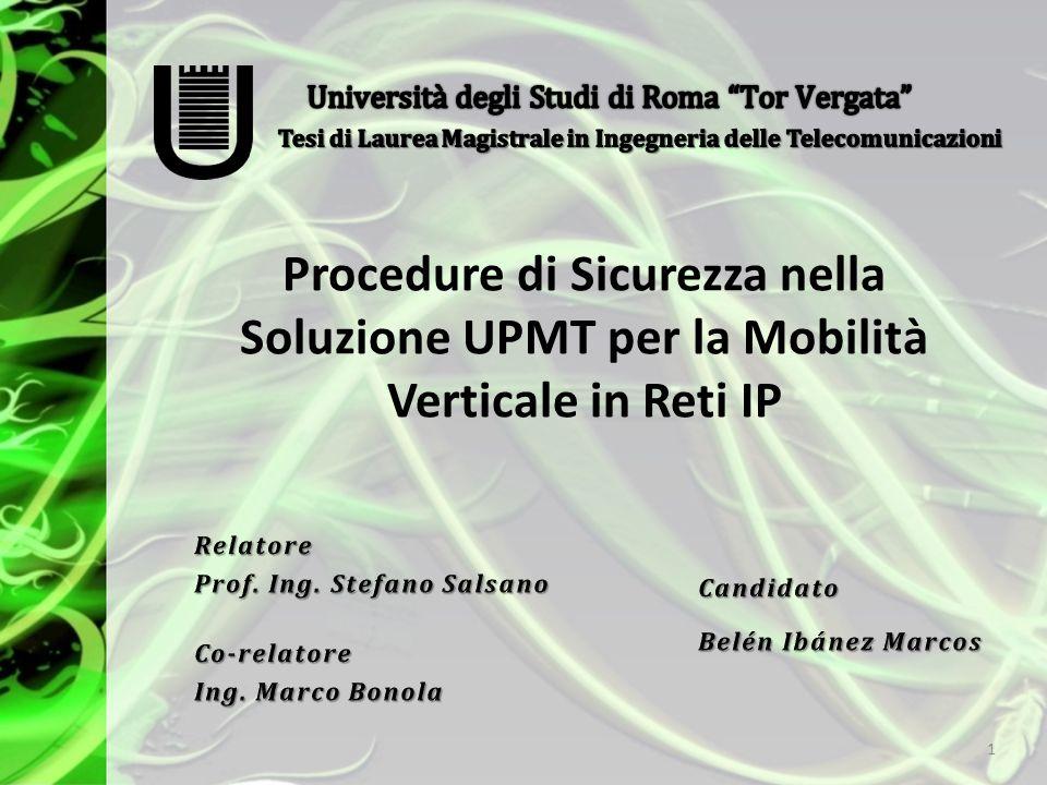 Procedure di Sicurezza nella Soluzione UPMT per la Mobilità Verticale in Reti IP 1