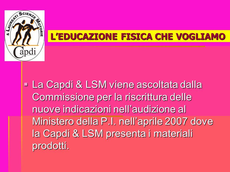 L'EDUCAZIONE FISICA CHE VOGLIAMO  La Capdi & LSM viene ascoltata dalla Commissione per la riscrittura delle nuove indicazioni nell'audizione al Minis