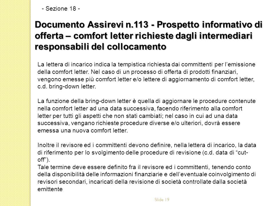 Slide 19 La lettera di incarico indica la tempistica richiesta dai committenti per l'emissione della comfort letter.
