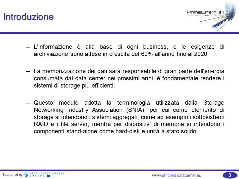 Supported by: 34 www.efficient-datacenter.eu Elementi di Storage – array di dischi e MAID   È importante che gli alimentatori di array di storage siano efficienti.