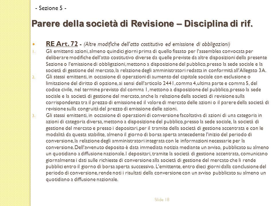 Slide 18 RE Art. 72 - (Altre modifiche dell atto costitutivo ed emissione di obbligazioni) 1.