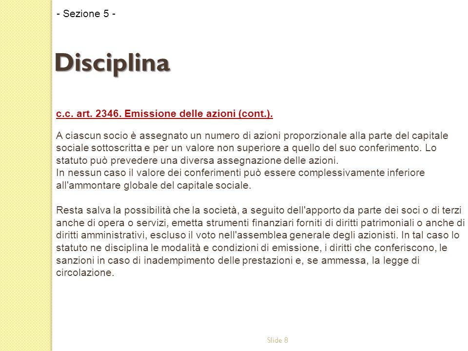 Slide 8 c.c. art. 2346. Emissione delle azioni (cont.).