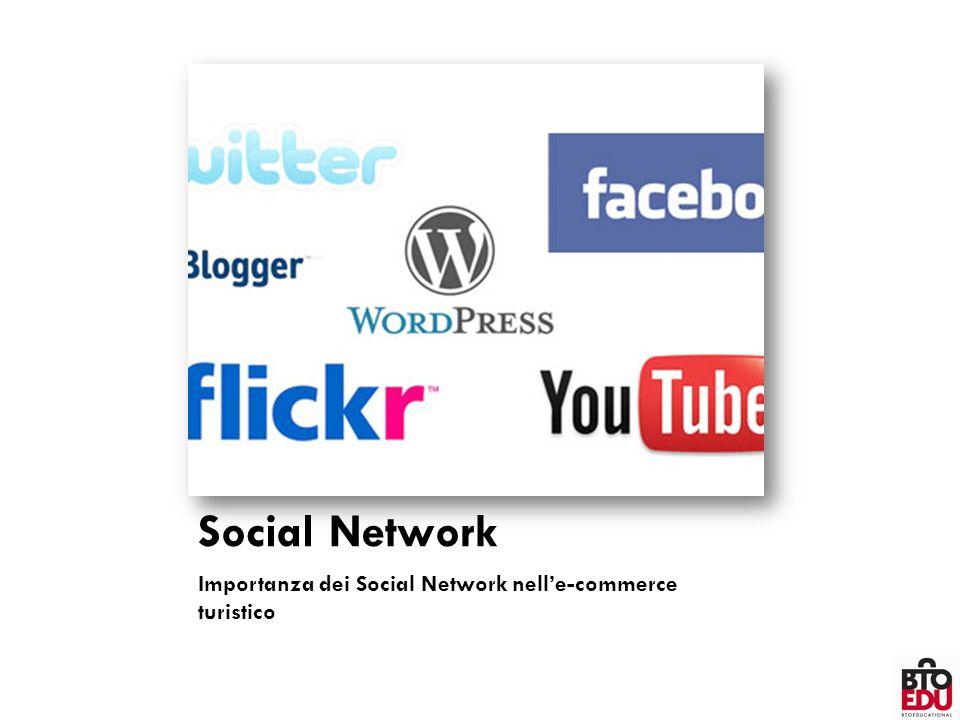 Social Network Importanza dei Social Network nell'e-commerce turistico