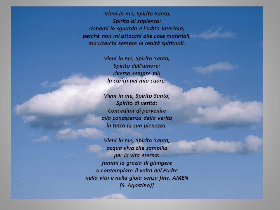 O Spirito Santo, anima dell anima mia, in te solo posso esclamare: Abbà, Padre.