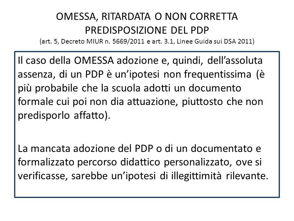 OMESSA, RITARDATA O NON CORRETTA PREDISPOSIZIONE DEL PDP (art.