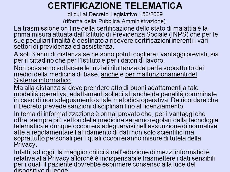 CERTIFICAZIONE TELEMATICA di cui al Decreto Legislativo 150/2009 (riforma della Pubblica Amministrazione). La trasmissione on-line della certificazion