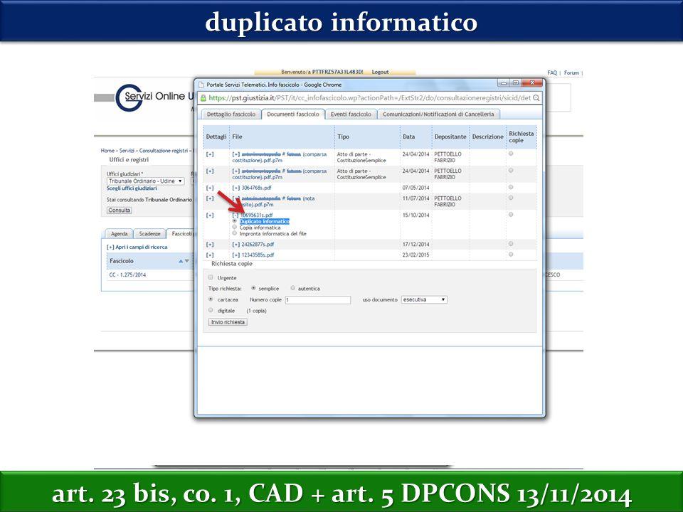 duplicato informatico art. 23 bis, co. 1, CAD + art. 5 DPCONS 13/11/2014