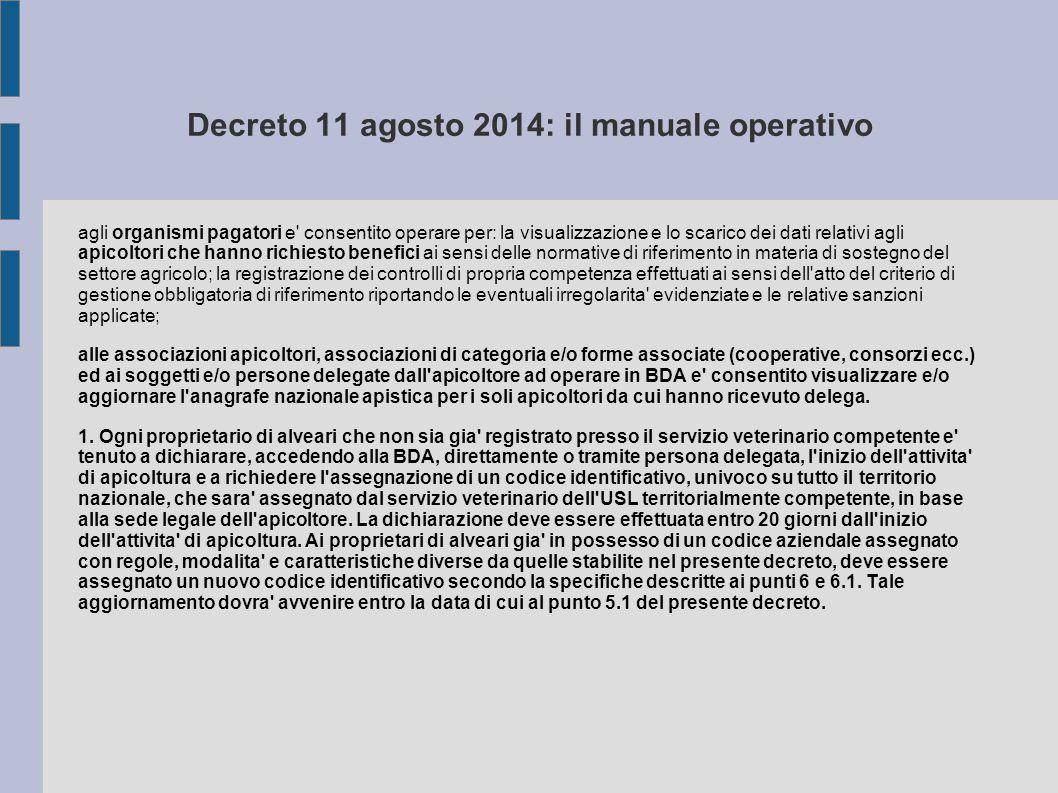 Decreto 11 agosto 2014: il manuale operativo agli organismi pagatori e' consentito operare per: la visualizzazione e lo scarico dei dati relativi agli