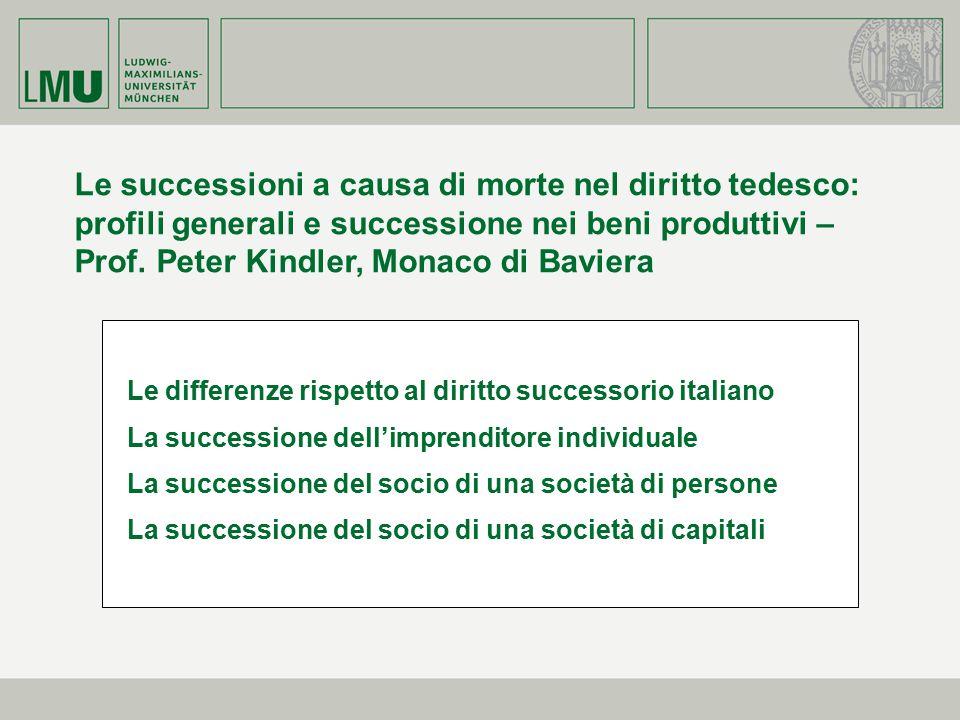 Le differenze rispetto al diritto successorio italiano La successione dell'imprenditore individuale La successione del socio di una società di persone